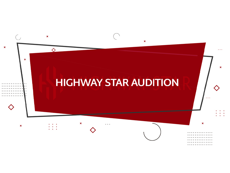 「HIGHWAY STAR AUDITION」開始のお知らせ